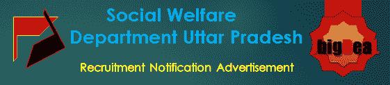 Social Welfare Department Uttar Pradesh Recruitment 2018 Online Application Form