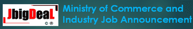 Ministry of Commerce and Industry Recruitment 2019 Application Form