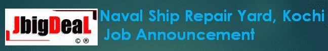 Naval Ship Repair Yard, Kochi Apprentice Recruitment 2019