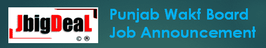 Punjab Wakf Board TGT, Clerk & Various Recruitment 2019 Application Form